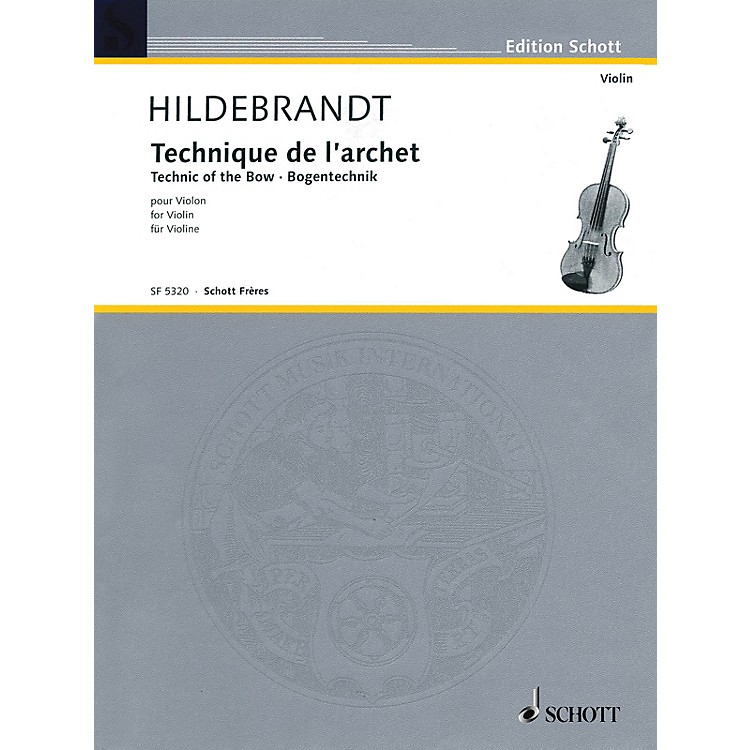 SchottTechnique of the Bow String Method Series Written by Merrick Hildebrandt