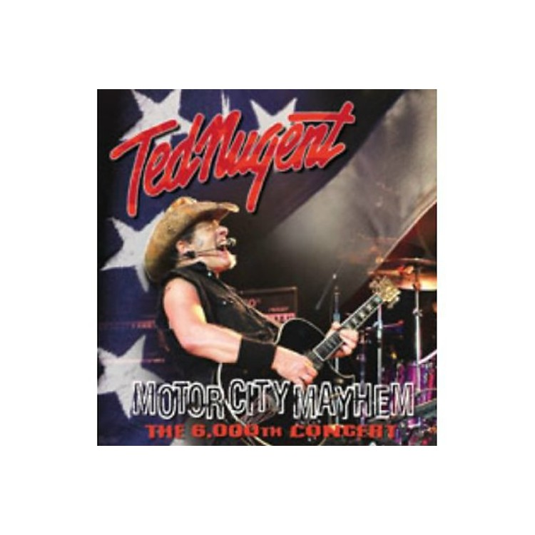 AllianceTed Nugent - Motor City Mayhem: The 6000th Show