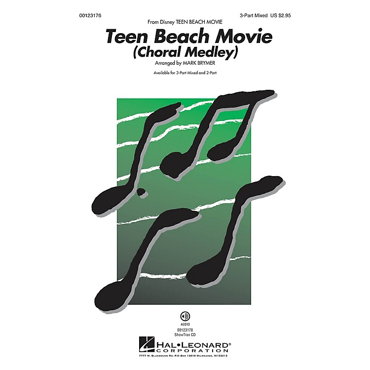 Hal LeonardTeen Beach Movie (Choral Medley) 3-Part Mixed arranged by Mark Brymer
