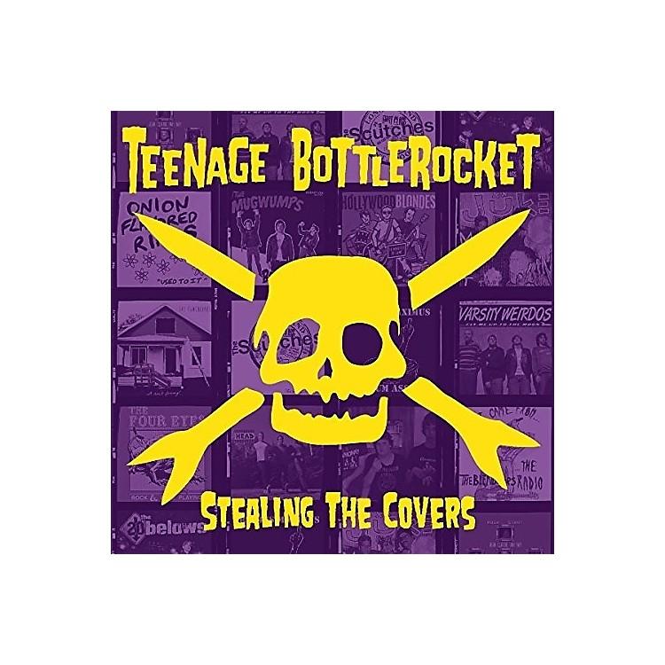 AllianceTeenage Bottlerocket - Stealing The Covers