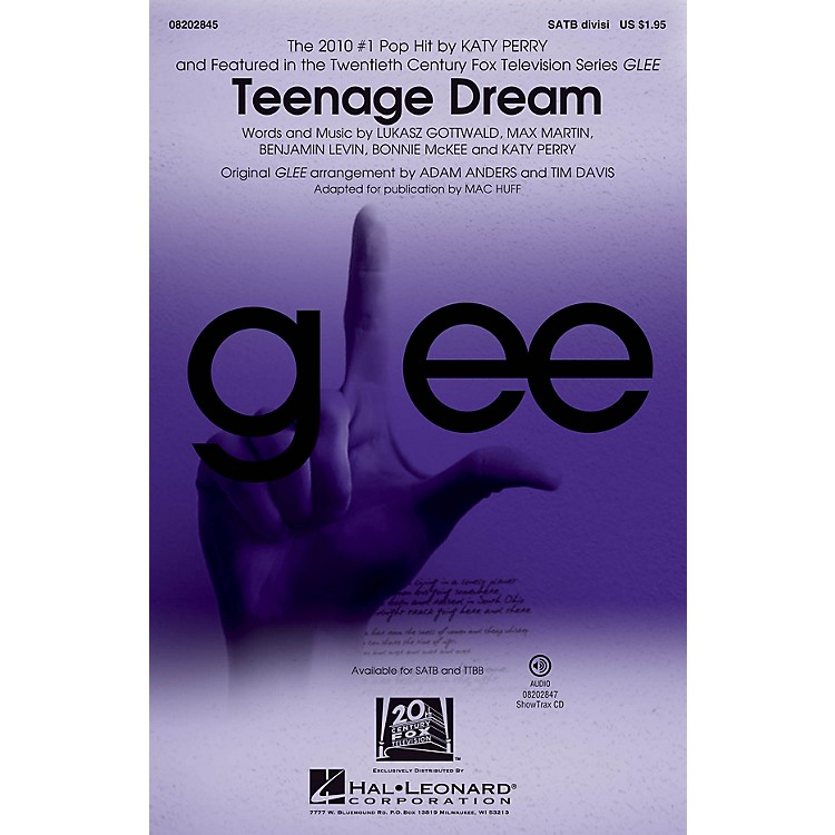 Hal Leonard Teenage Dream (featured in Glee) TTBB DIVISI by Katy Perry Arranged by Mac Huff