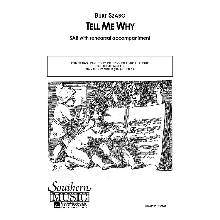 Hal Leonard Tell Me Why (Choral Music/Octavo Secular Sab) SAB Composed by Szabo, Burt