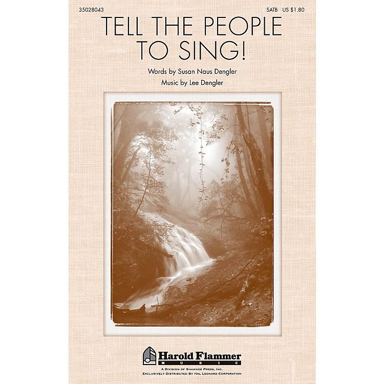 Shawnee PressTell the People to Sing! SATB composed by Lee Dengler