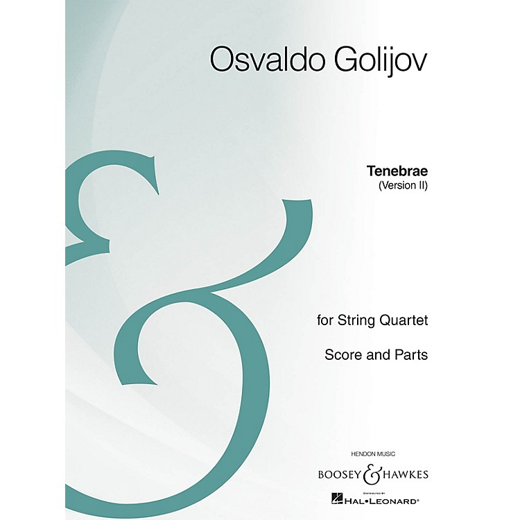 Boosey and HawkesTenebrae (Version II) Boosey & Hawkes Chamber Music Series Composed by Osvaldo Golijov