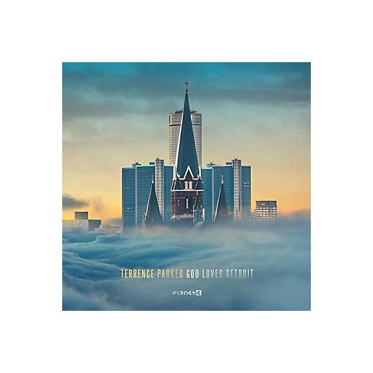 AllianceTerrence Parker - God Loves Detroit