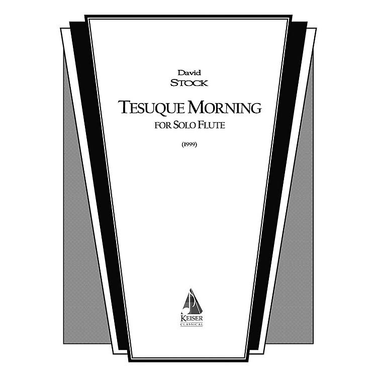 Lauren Keiser Music PublishingTesuque Morning (Flute Solo) LKM Music Series Composed by David Stock
