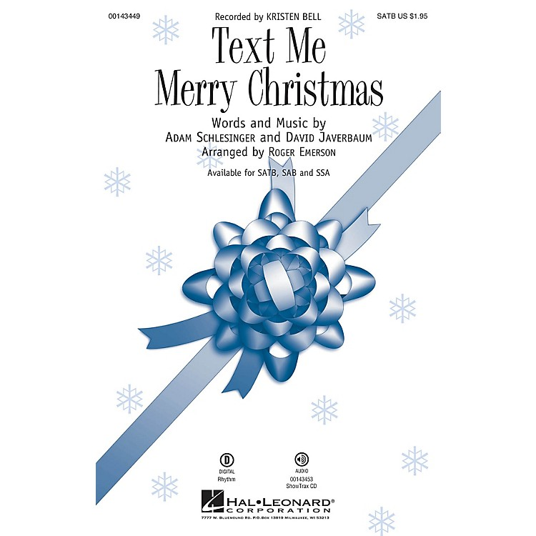 Hal LeonardText Me Merry Christmas SATB by Kristen Bell arranged by Roger Emerson