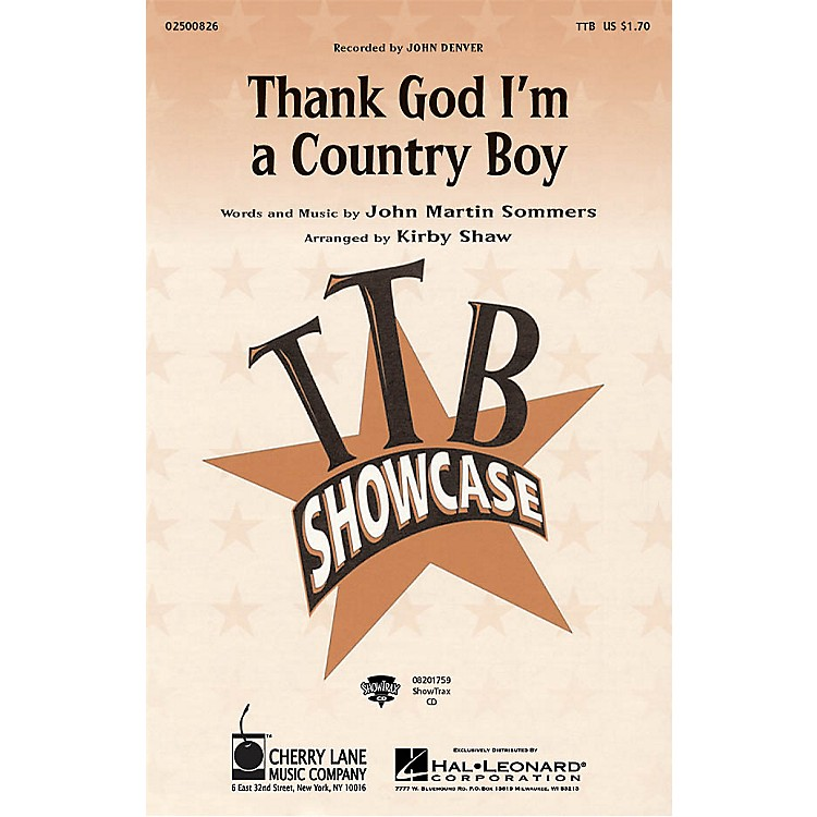 Cherry Lane Thank God I'm a Country Boy TTB by John Denver arranged by Kirby Shaw