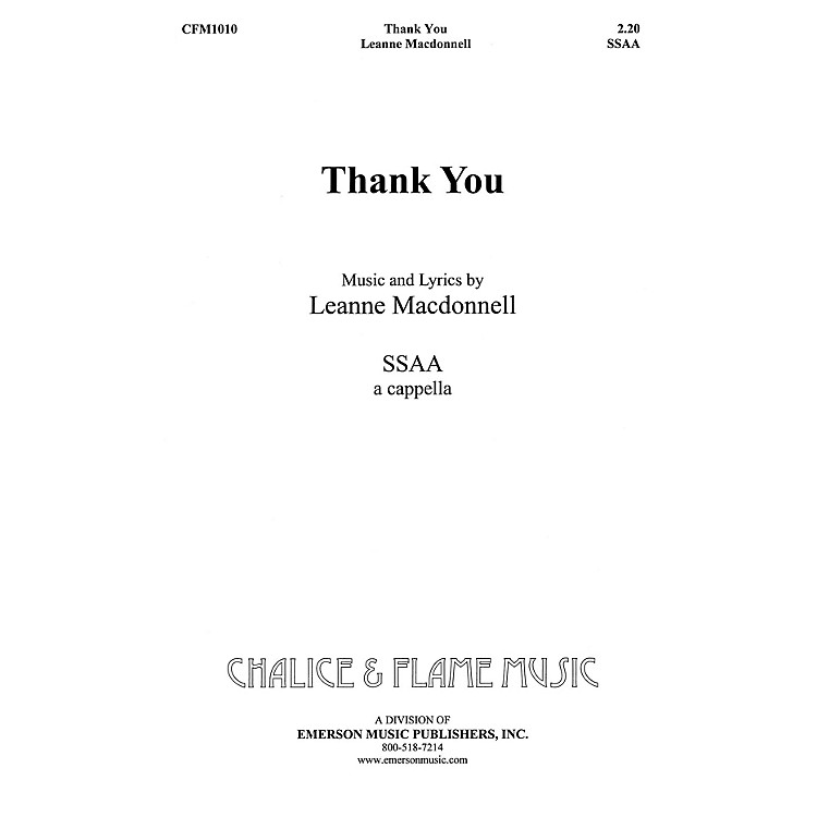 Hal LeonardThank You SSAA composed by Leanne Macdonell