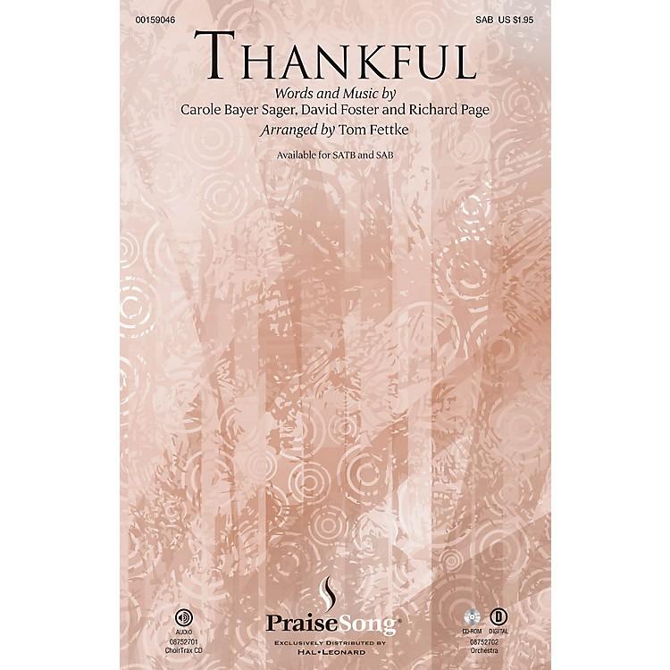 PraiseSongThankful SAB by Josh Groban arranged by Tom Fettke
