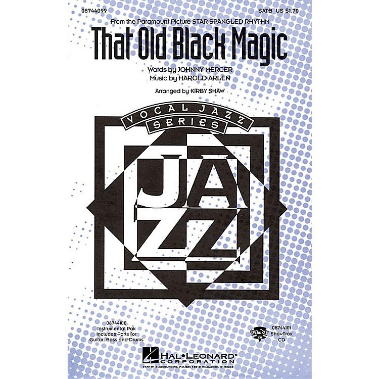 Hal LeonardThat Old Black Magic SATB arranged by Kirby Shaw