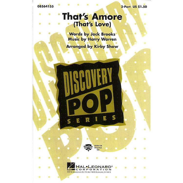 Hal Leonard That's Amoré (That's Love) 2-Part arranged by Kirby Shaw