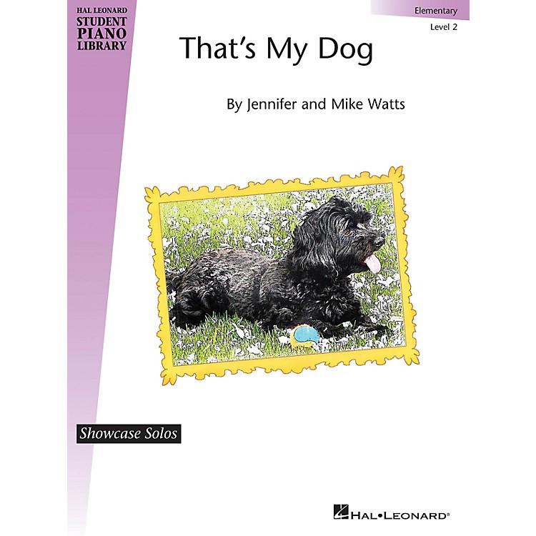 Hal LeonardThat's My Dog Piano Library Series by Jennifer Watts (Level Elem)