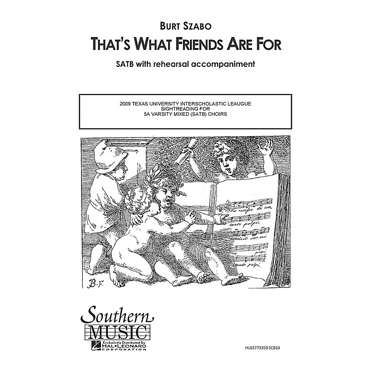Southern That's What Friends Are For SATB by Dionne Warwick Arranged by Burt Szabo