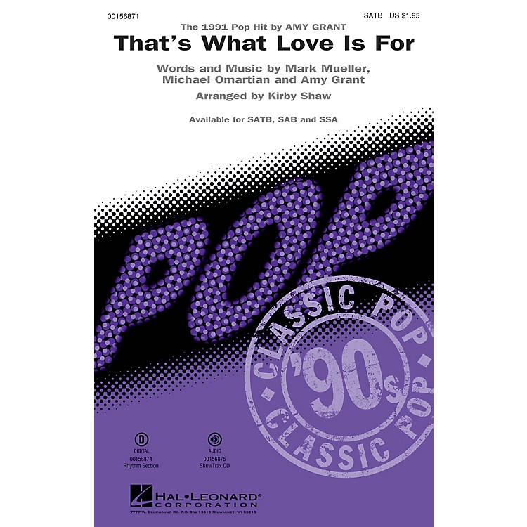 Hal LeonardThat's What Love Is For ShowTrax CD by Amy Grant Arranged by Kirby Shaw