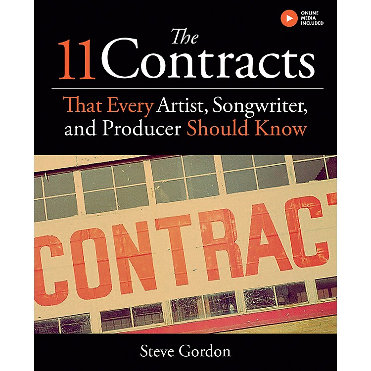 Hal LeonardThe 11 Contracts That Every Artist, Songwriter, and Producer Should Know Book Hardcover by Steve Gordon