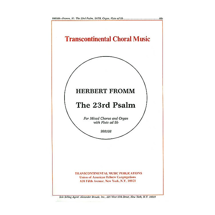Transcontinental MusicThe 23rd Psalm SATB composed by Herbert Fromm