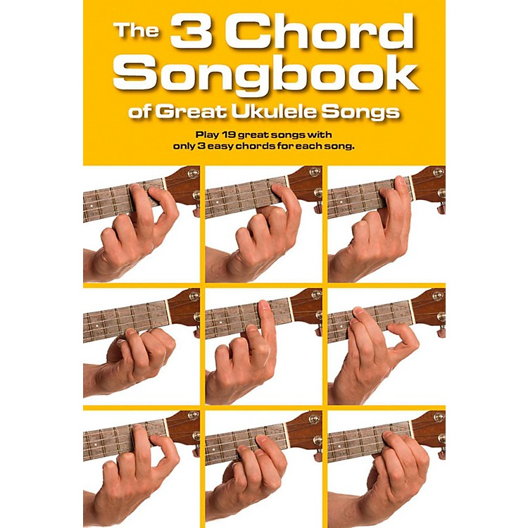 Music Sales The 3 Chord Songbook of Great Ukulele Songs