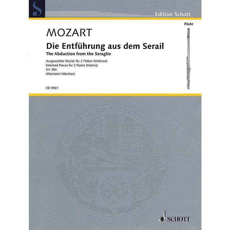 SchottThe Abduction from the Seraglio (Die Entfuhrung Aus Dem Serail) Ensemble by Wolfgang Amadeus Mozart