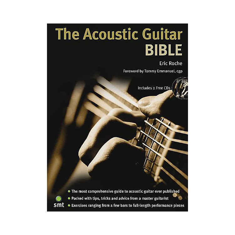 Music SalesThe Acoustic Guitar Bible (Book/2-CD Pack) Music Sales America Series Written by Eric Roche