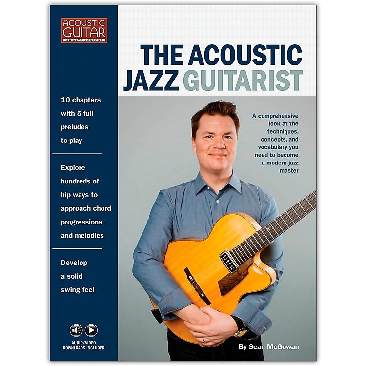Hal LeonardThe Acoustic Jazz Guitarist - Acoustic Guitar Private Lessons Series Book/ Media Online