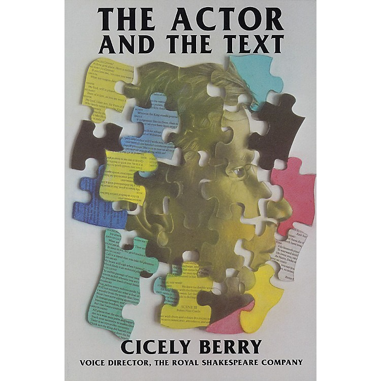 Applause BooksThe Actor and the Text Applause Acting Series Series Softcover Written by Cicely Berry
