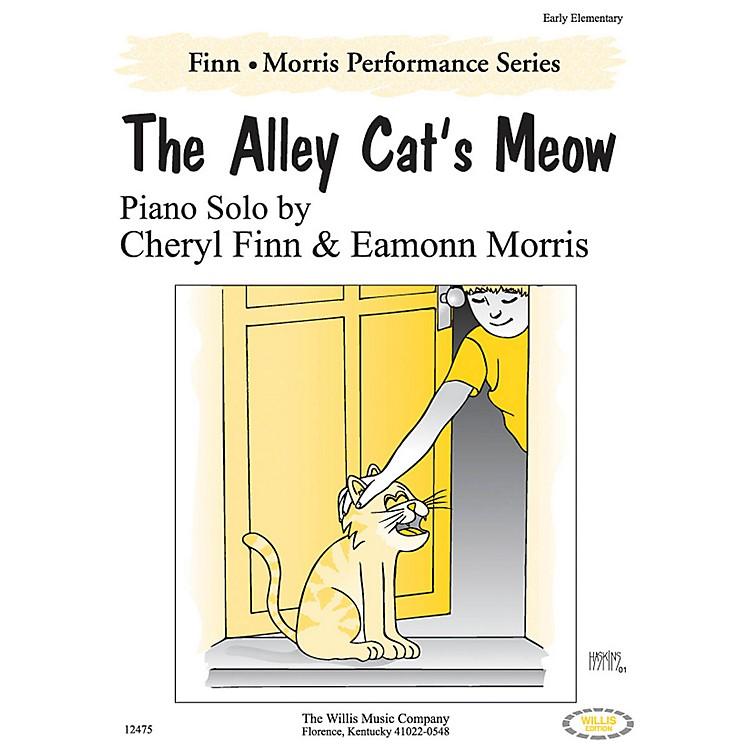 Willis MusicThe Alley Cat's Meow Willis Series by Cheryl Finn & Eamonn Morris (Level Early Elem)