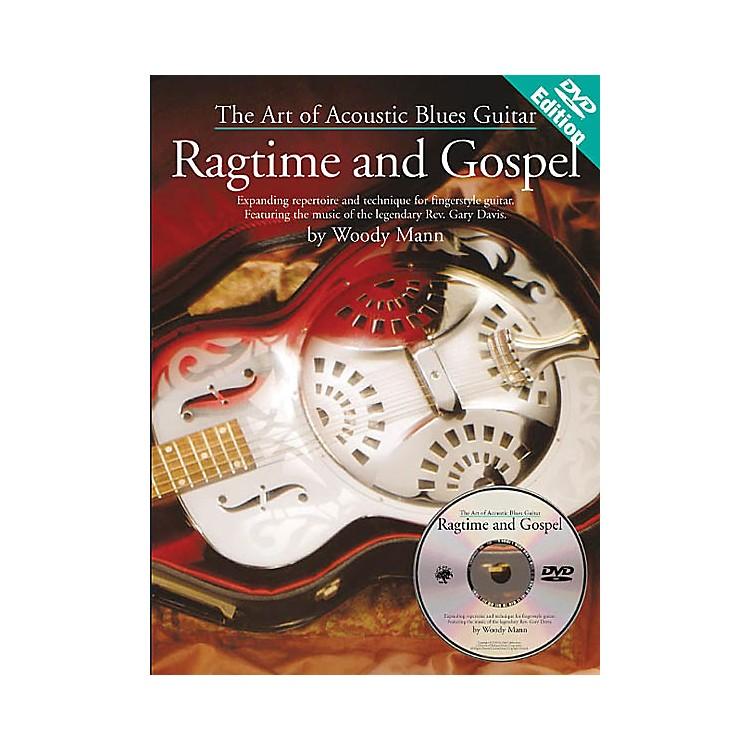 Music SalesThe Art of Acoustic Blues Guitar - Ragtime and Gospel Music Sales America BK/DVD by Woody Mann