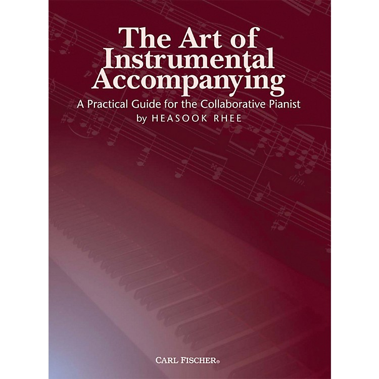 Carl Fischer The Art of Instrumental Accompanying (Book)