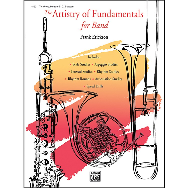 Alfred The Artistry of Fundamentals for Band Trombone/Baritone B.C./Bassoon