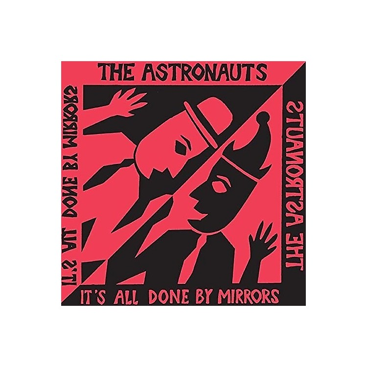AllianceThe Astronauts - It's All Done By Mirrors