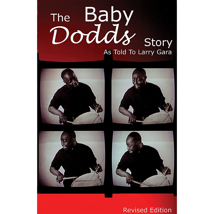 Rebeats PublicationsThe Baby Dodds Story - Revised Edition (As Told to Larry Gara) Book Series Written by Larry Gara