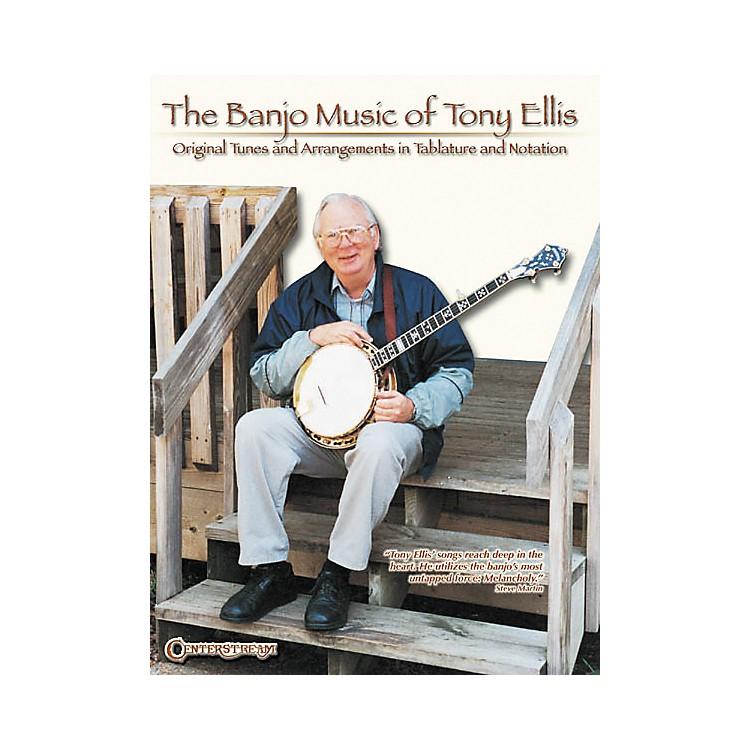 Centerstream PublishingThe Banjo Music of Tony Ellis Book