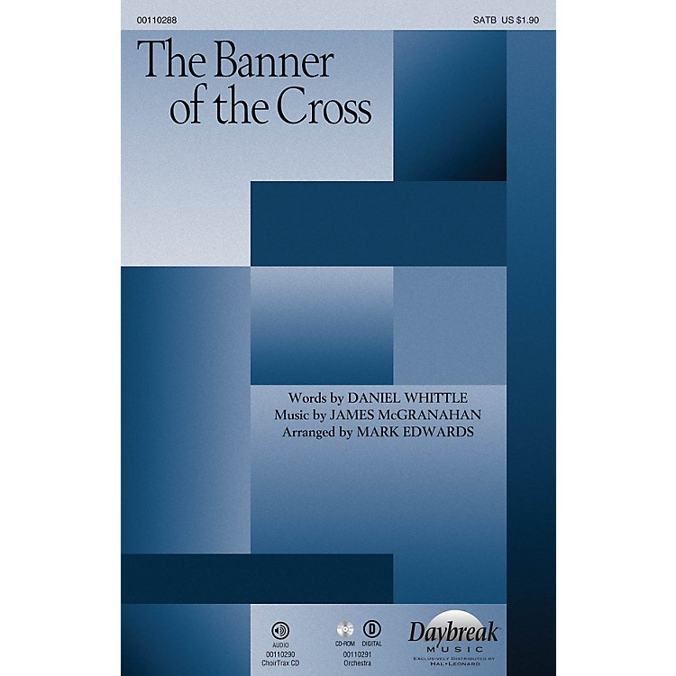 Daybreak MusicThe Banner of the Cross SATB arranged by Mark Edwards