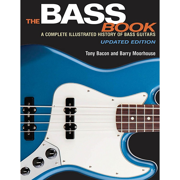 Backbeat BooksThe Bass Book Book Series Softcover Written by Tony Bacon