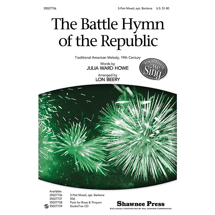 Shawnee PressThe Battle Hymn of the Republic (Together We Sing Series) 3-Part Mixed arranged by Lon Beery