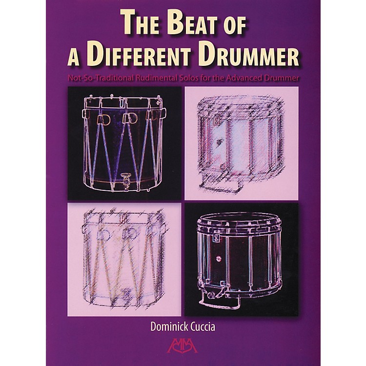 Meredith MusicThe Beat of a Different Drummer Meredith Music Percussion Series Written by Dominick Cuccia