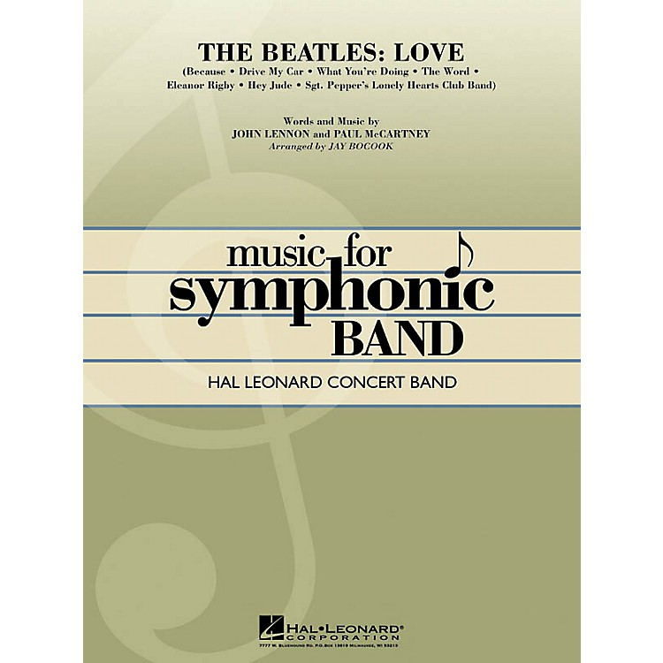 Hal Leonard The Beatles: Love Concert Band Level 4 Arranged by Jay Bocook