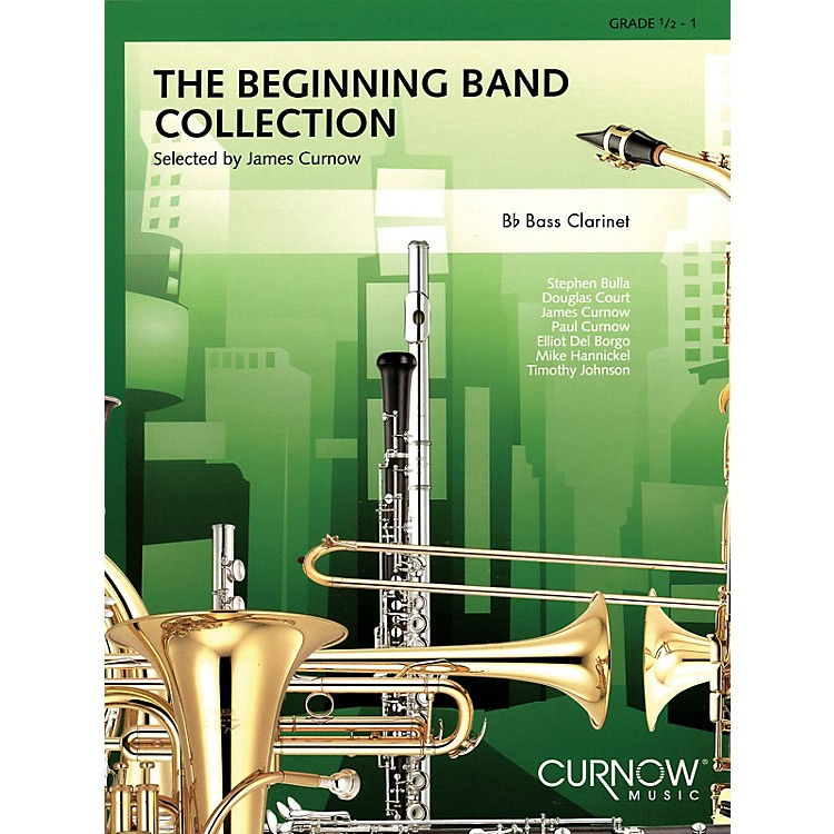 Curnow MusicThe Beginning Band Collection (Grade 0.5) (Bb Bass Clarinet) Concert Band Level .5 to 1 by James Curnow