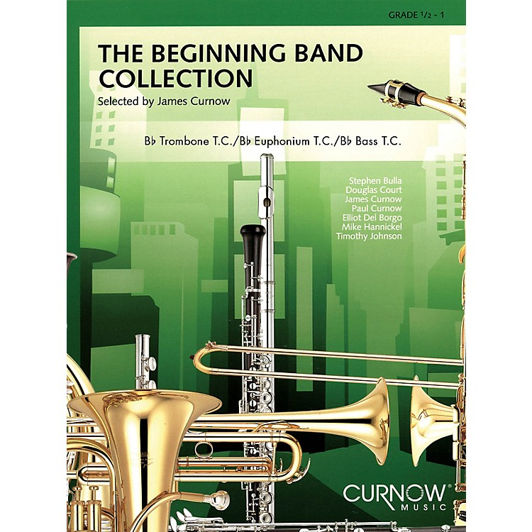 Curnow MusicThe Beginning Band Collection (Grade 0.5) Concert Band Level .5 to 1 Arranged by James Curnow