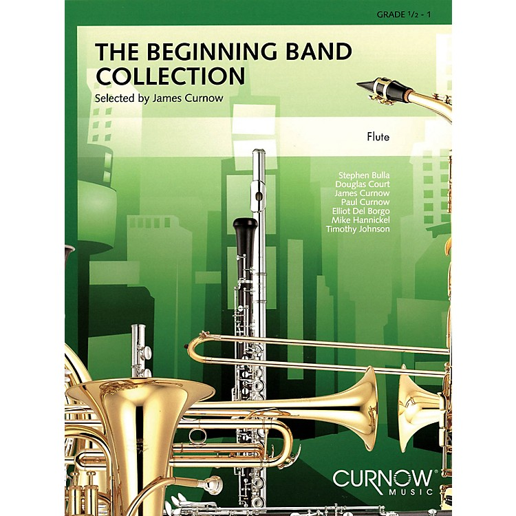 Curnow MusicThe Beginning Band Collection (Grade 0.5) (Flute) Concert Band Level .5 to 1 Arranged by James Curnow