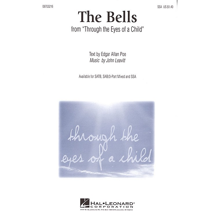Hal LeonardThe Bells (from Through the Eyes of a Child) SATB Composed by John Leavitt