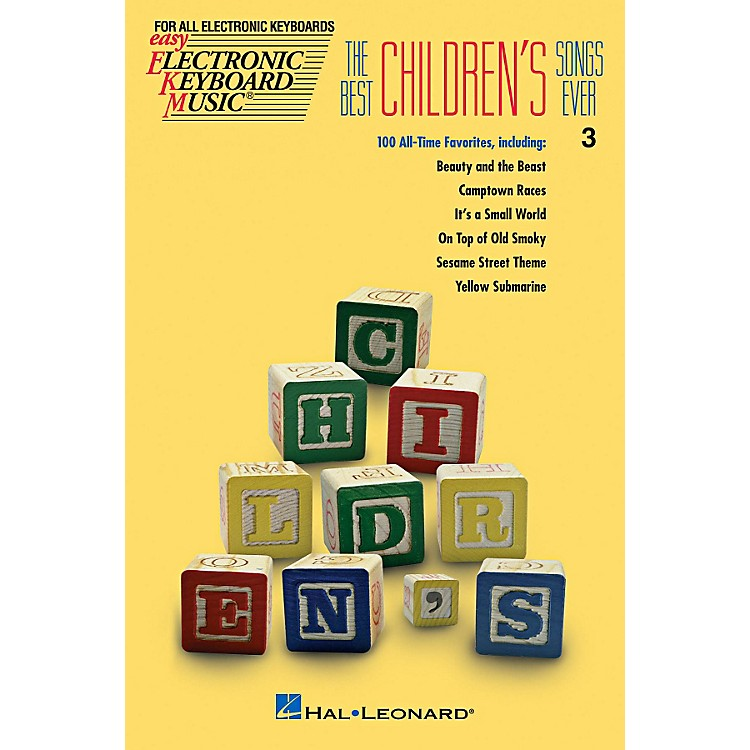 Hal Leonard The Best Children's Songs Ever EKM series #3