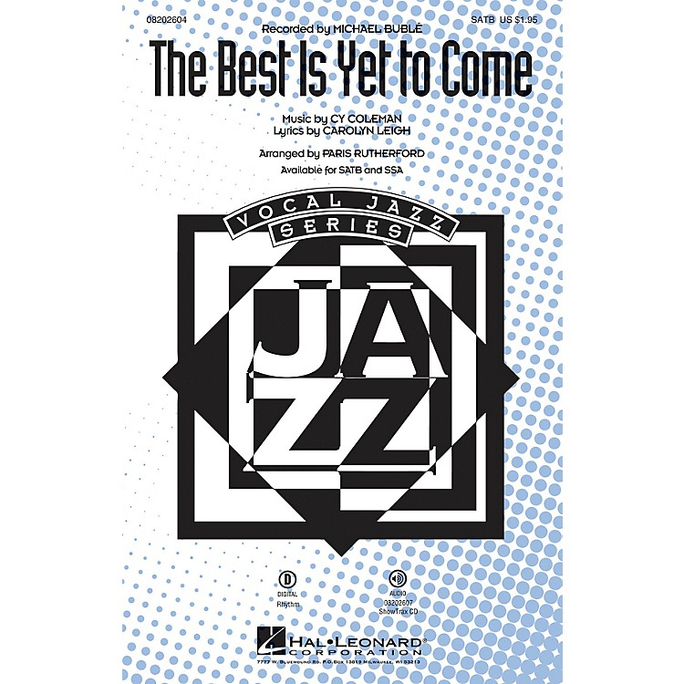 Hal Leonard The Best Is Yet to Come SATB by Michael Bublé arranged by Paris Rutherford