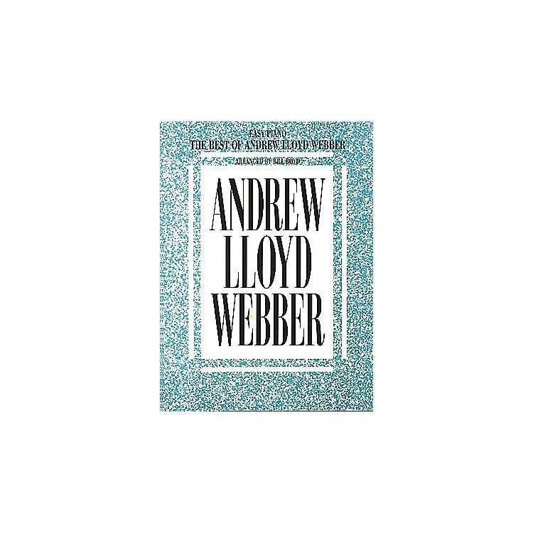 Hal LeonardThe Best Of Andrew Lloyd Webber For Easy Piano by Bill Boyd