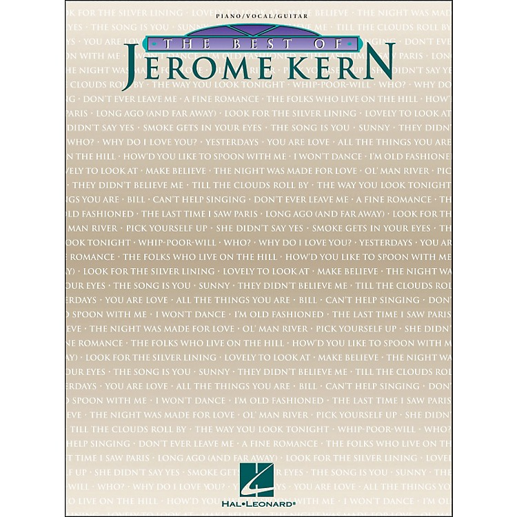 Hal Leonard The Best Of Jerome Kern arranged for piano, vocal, and guitar (P/V/G)