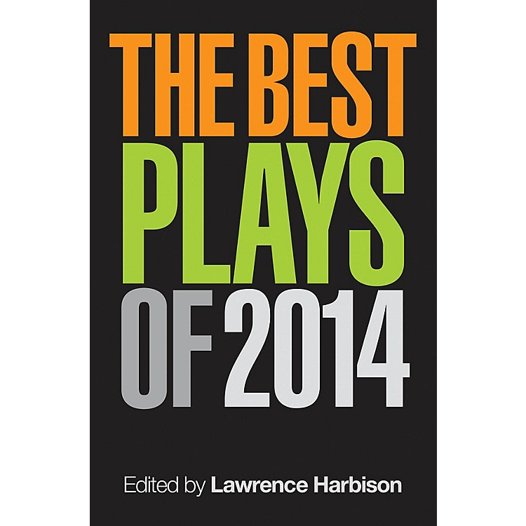 Applause BooksThe Best Plays of 2014 Applause Books Series Softcover