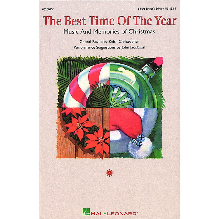 Hal LeonardThe Best Time of the Year (Medley) SAB Singer Arranged by Keith Christopher