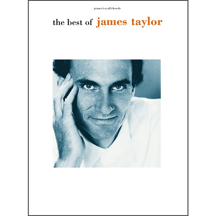 AlfredThe Best of James Taylor Piano, Vocal, Guitar Songbook
