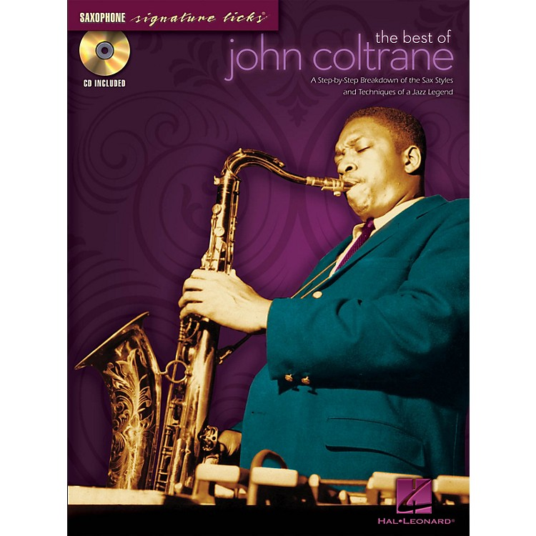 Hal LeonardThe Best of John Coltrane Signature Licks Saxophone Series Softcover with CD Performed by John Coltrane